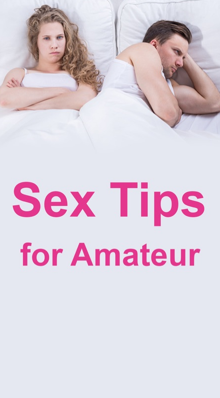 Amateur Sex tips